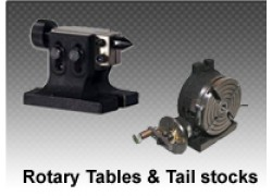 Rotary Tables and Tail Stocks